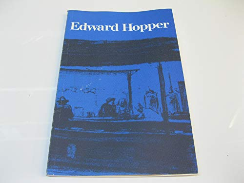 9780728702721: Edward Hopper, 1882-1967: Hayward Gallery, London, 11 February to 29 March 1981. A Selection from the Exhibition Edward Hopper - the Art and the Artist Held at the Whitney Museum of American Art in New York from 16 September 1980 to 25 January 1981