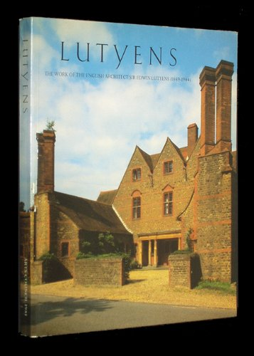 9780728703032: Lutyens: The Work of the English Architect Sir Edwin Lutyens (1869-1944)