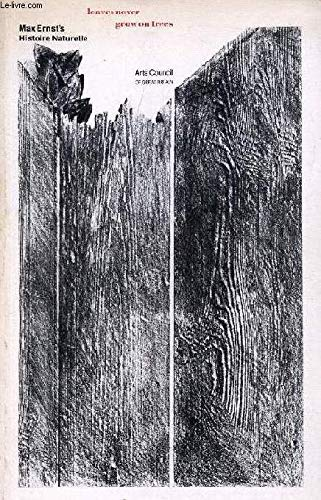 9780728703155: Max Ernst's Histoire naturelle: Leaves never grow on trees