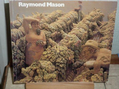 Raymond Mason, coloured sculptures, bronzes and drawings: PEPPIATT M ET.AL.