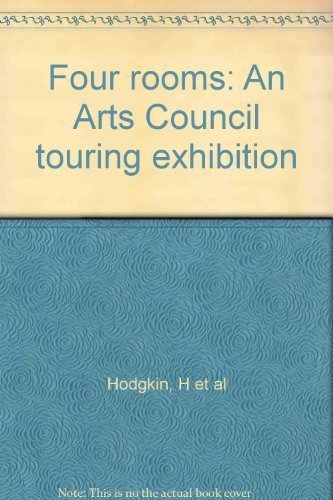 Four Rooms: An Arts Council Touring Exhibition: Hodgkin, Howard; Chaimowicz,
