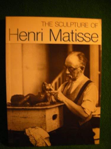 The Sculpture of Henri Matisse: Monod - Fontaine,