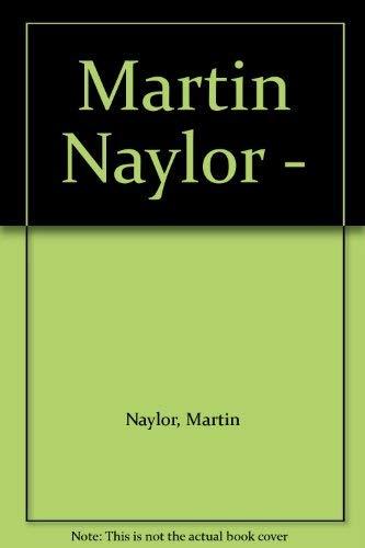 9780728705098: Martin Naylor -