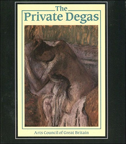 The Private Degas: Thomson, Richard