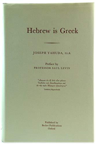 Hebrew is Greek: Joseph Yahuda