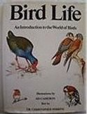 Bird Life: An Introduction to the World: Perrins, Christopher, Cameron,