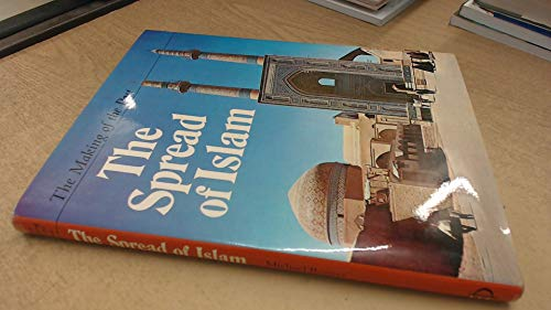 The Spread of Islam.: Rogers, Michael