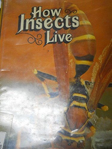 9780729000208: How Insects Live (How animals live ; v. 5)
