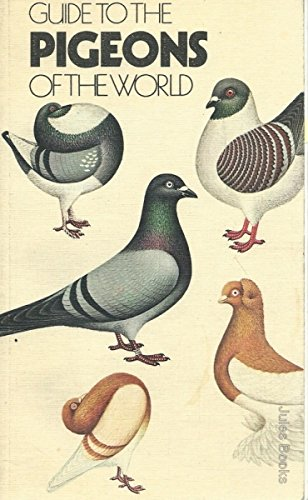 9780729000314: Guide to the Pigeons of the World