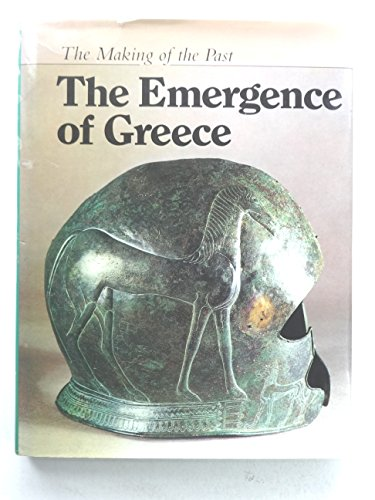 The Making of the Past: The Emergence of Greece