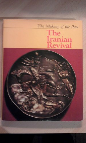 9780729000451: Iranian Revival (The Making of the past)