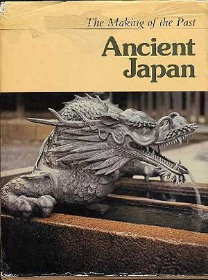 9780729000475: Ancient Japan (The Making of the past)