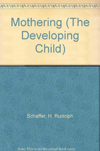 9780729100168: Mothering (The Developing Child)