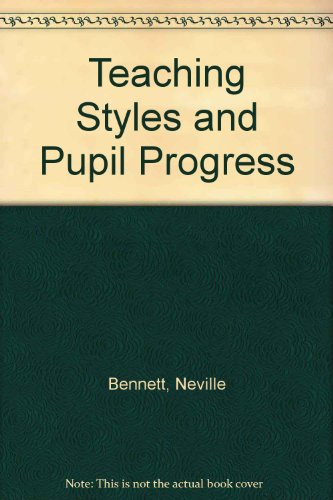 9780729100984: Teaching Styles and Pupil Progress
