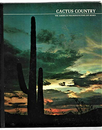 9780729159906: Cactus Country: The American Wilderness (7291599)
