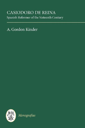 9780729300100: Casiodoro de Reina: Spanish Reformer of the Sixteenth Century: 50 (Coleccion Tamesis: Serie A, Monografias)