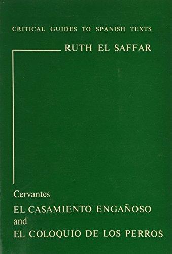 9780729300209: Cervantes: El casamiento enganoso and El coloquio de los perros (Critical Guides to Spanish Texts)