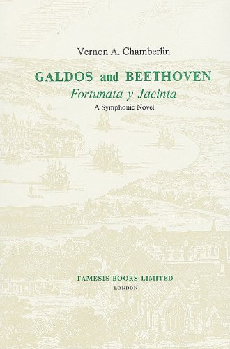 GALDOS AND BEETHOVEN. 'FORTUNATA Y JACINTA' A SYMPHONIC NOVEL