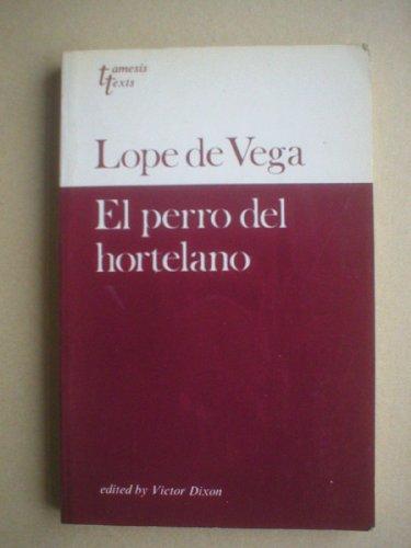 9780729300957: Lope de Vega: El Perro del Hortelano (Grant & Cutler Spanish texts)