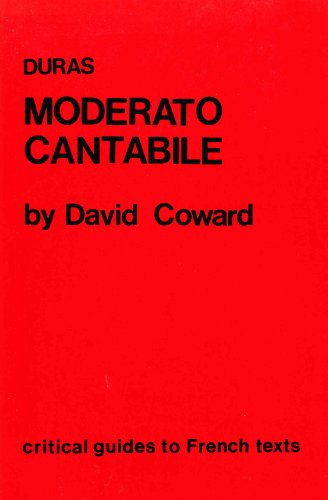 "9780729301077: Duras: ""Moderato Cantabile"" (Critical Guides to French Texts)"