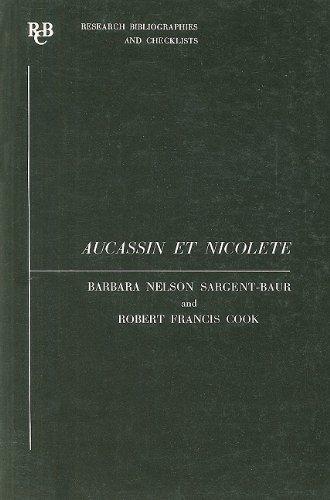 Aucassin et Nicolete (Research Bibliographies & Checklists): Sargent-Baur, Barbara Nelson