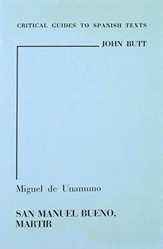 9780729301114: Unamuno: San Manuel Bueno, martir (Critical Guides to Spanish Texts)