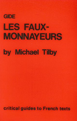9780729301121: Gide: Les Faux-Monnayeurs (Critical Guides to French Texts)