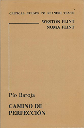 9780729301565: Baroja: Camino de perfeccion (Critical Guides to French Texts)
