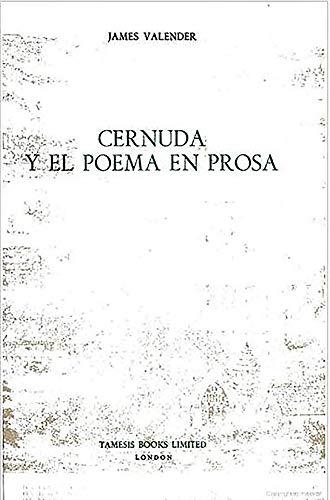 Cernuda y El Poema En Prosa: Valender, James