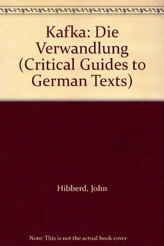 9780729302210: Kafka: Die Verwandlung (Critical Guides to German Texts)