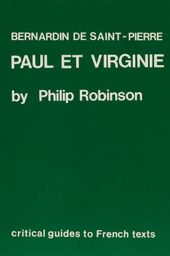 Bernardin De Saint-Pierre: Paul Et Virginie (Critical: Robinson, Phillip T.