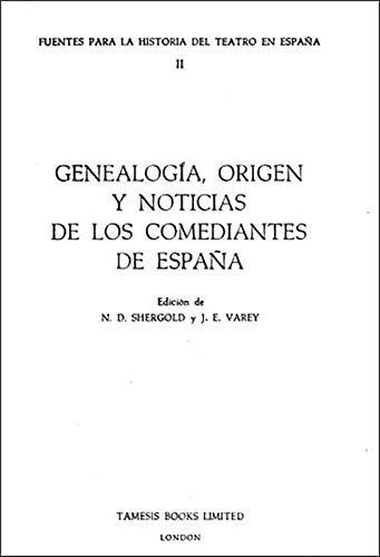 9780729302296: Genealogía, Origen y Noticias de los Comediantes de España (2) (Coleccion Tamesis: Serie C, Fuentes Para la Historia del Teatro en Espana)