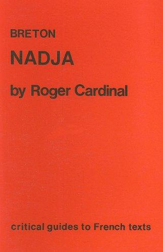 Breton: Nadja (Critical Guides to French Texts): Cardinal, Roger