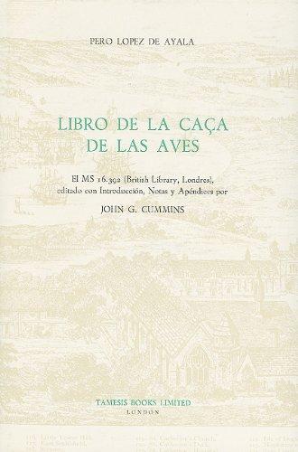 9780729302586: Libro de la Caca de las Aves: El MS 16.392 (British Library, Londres) (Textos B)