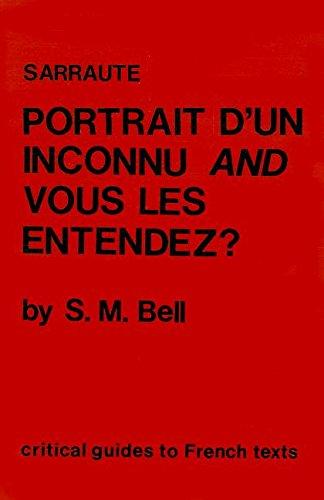 9780729302920: Sarraute: Portrait d'un inconnu & Vous les entendez? (Critical Guides to French Texts)