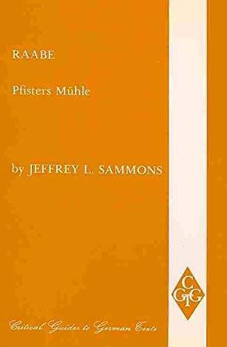 Raabe: Pfisters Muhle: Sammons, Jeffrey L.