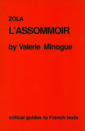 Zola: L'Assommoir (Critical Guides to French Texts): Minogue, Valerie