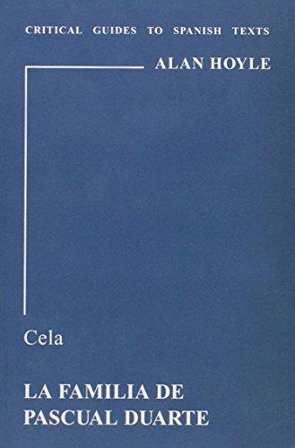9780729303569: Cela: La Familia de Pascual Duarte (Critical Guides to Spanish Texts)