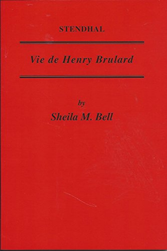 9780729304504: Stendhal: Vie de Henry Brulard (Critical Guides to French Texts)