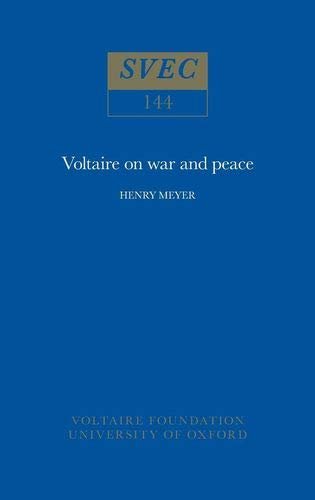 9780729400237: Voltaire on War and Peace (Studies on Voltaire)