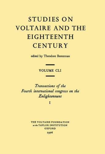 Enlightenment: 4th: International Congress Proceedings (Studies on Voltaire) (0729400387) by Lester G. Crocker; et al