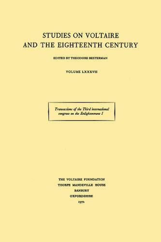 Transactions of the Third International Congress on the Enlightenment: Nancy 1971 (ST): Besterman, ...