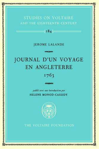 Journal d un Voyage en Angleterre, 1763 (Hardback): Jerome Lalande, Helene Monod-Cassidy