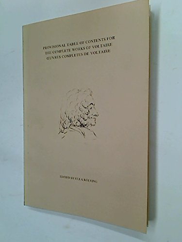 """Provisional Table of Contents for """"The Complete Works of Voltaire - Oeuvres Complètes ..."""