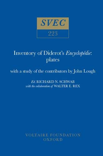 Inventory of Diderot s Encyclopedie : Inventory of the Plates, with a Study of the Contributors to ...