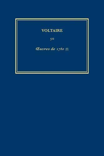 The Complete Works of Voltaire: 1760 v.50 (Hardback): Voltaire