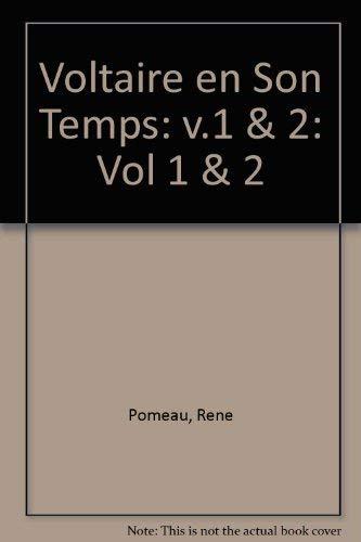 Voltaire En Son Temps: Vol 1 & 2 (Voltaire En Son Temps) (0729404935) by Pomeau, Rene