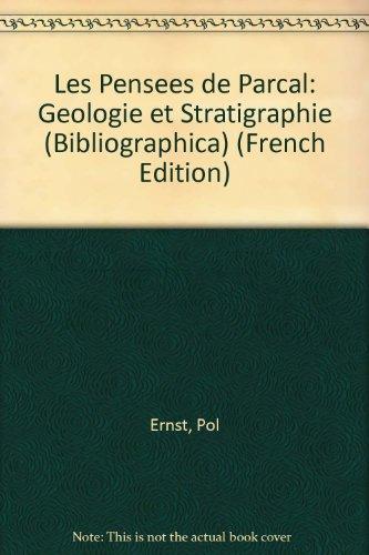 9780729404969: Les Pensees De Parcal: Geologie Et Stratigraphie (Bibliographica)