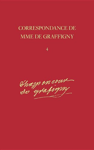 Correspondance: 1742-1744 - Lettres 491-635 v. 4 (Hardback): Madame de Graffigny