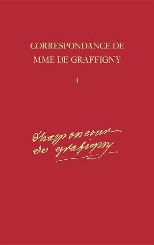 9780729405164: Correspondance de Madame de Graffigny : Tome 4, 30 novembre 1742 - 2 janvier 1744 Lettres 491-635